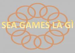 <span>Sea Games là gì?</span>