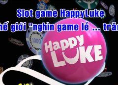 <span>Hướng dẫn cách chơi Slot game tại nhà cái HappyLuke chắc thắng</span>
